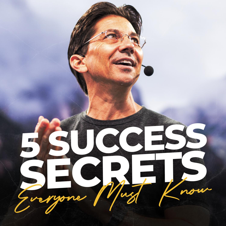 5 Success Secrets Everyone Must Know